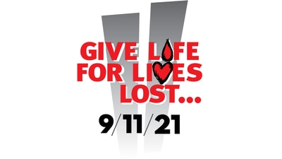 Give Life For Lives Lost - A Blood Drive To Honor The 20th Anniversary of 9-11